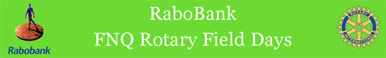 RaboBank FNQ Rotary Field Days